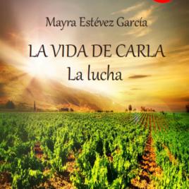 La vida de Carla –  La lucha