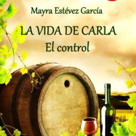 La vida de Carla – El control