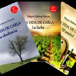 """Trilogía """"LA VIDA DE CARLA"""""""