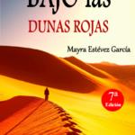 BAJO las DUNAS ROJAS - La novela
