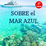 SOBRE el MAR AZUL. La novela